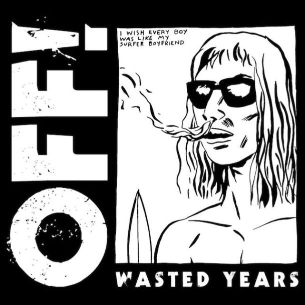 OFF! 'Wasted Years'