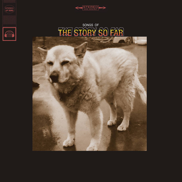 The Story So Far 'Songs Of'