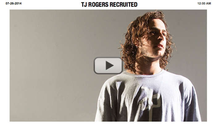 TJ ROGERS RECRUITED