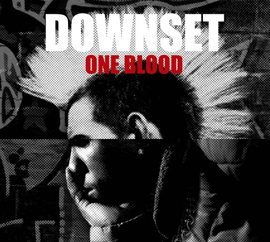 Downset 'One Blood'