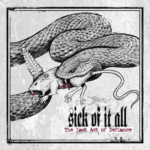 Sick Of It All – reveal international release dates, track listing and cover of 'The Last Act Of Defiance'
