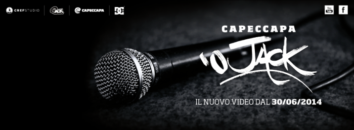 "Nuovo video Capeccapa ""O Jack'"