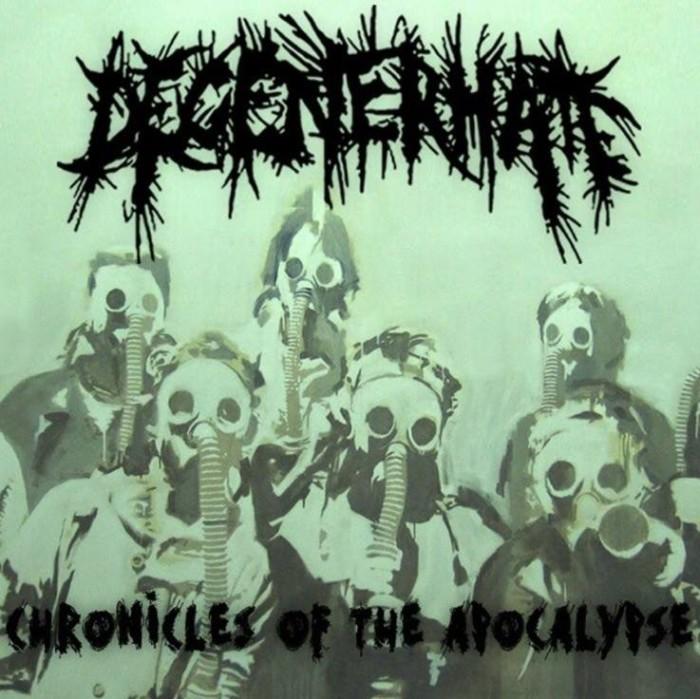 Degenerhate 'Chronicles Of The Apocalypse'