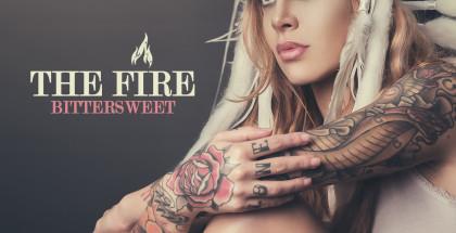 The Fire - Bittersweet