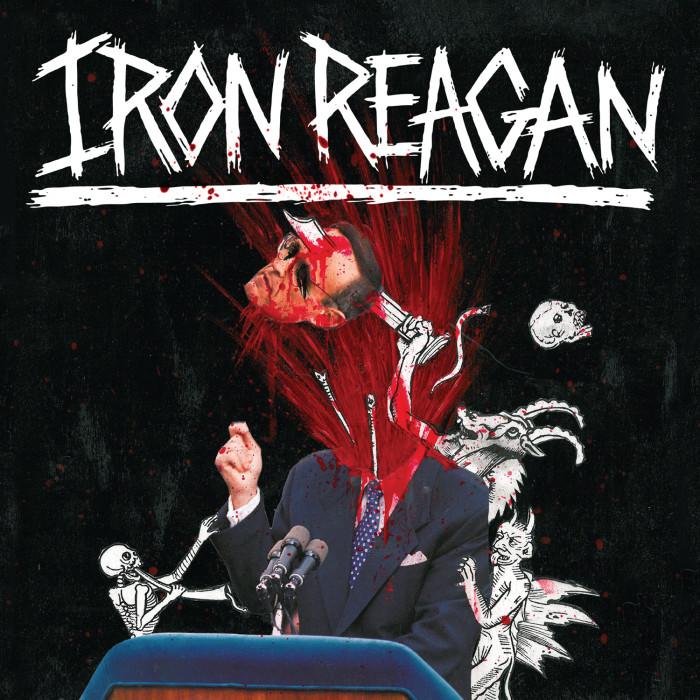 Iron Reagan 'The Tyranny Of Will'