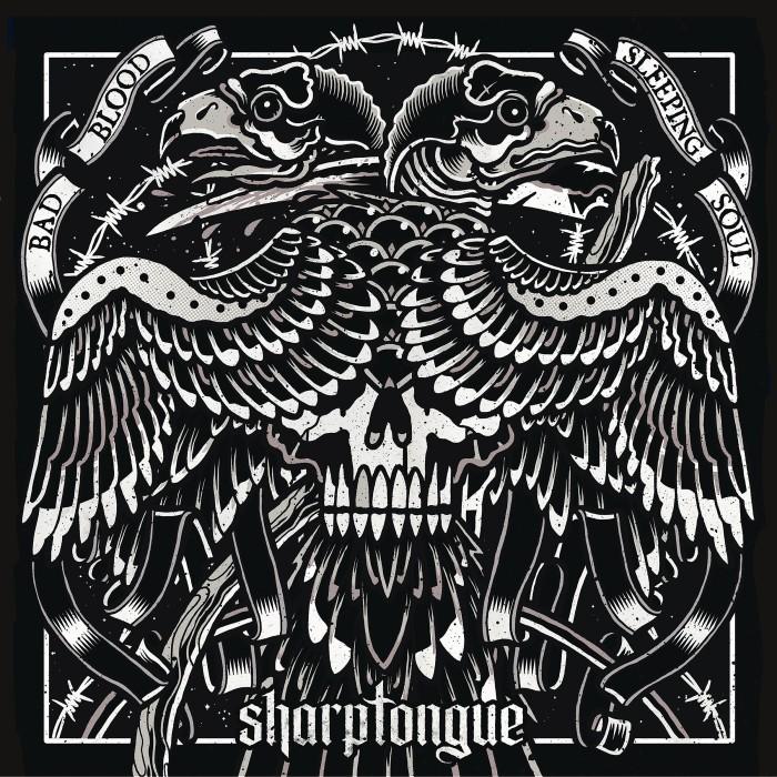Sharptongue 'Bad Blood / Sleeping Soul'