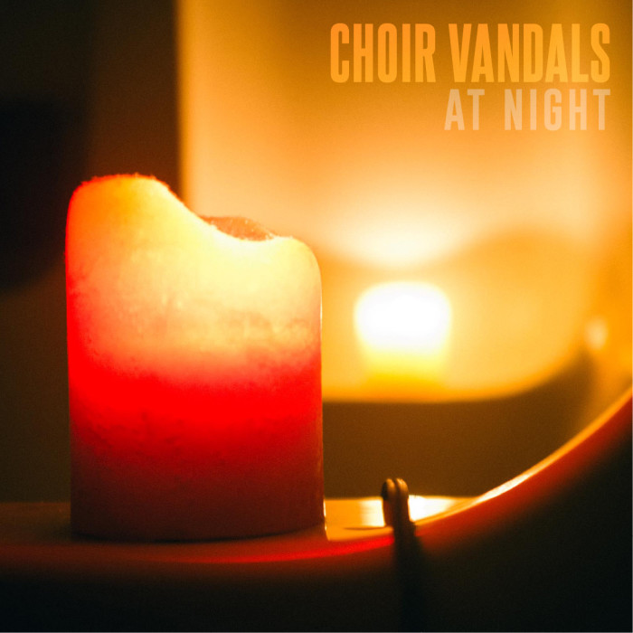 Choir Vandals 'At Night'
