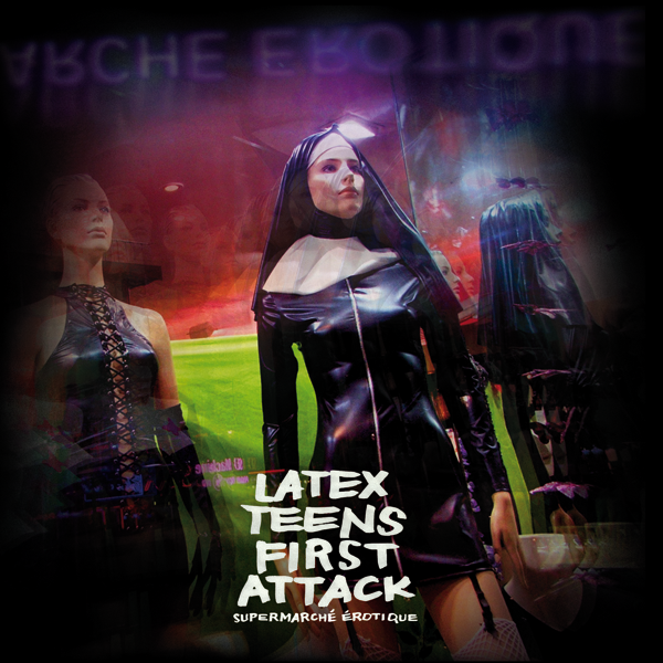 Latex Teens First Attack 'Supermarché Érotique'