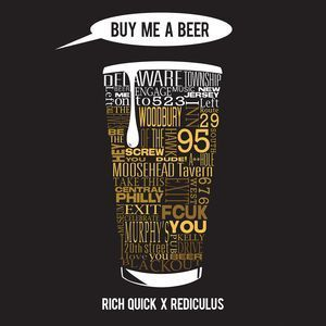 Rich Quick x Rediculus – 'Buy Me A Beer'