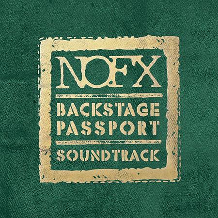 NOFX 'Backstage Passport Soundtrack'