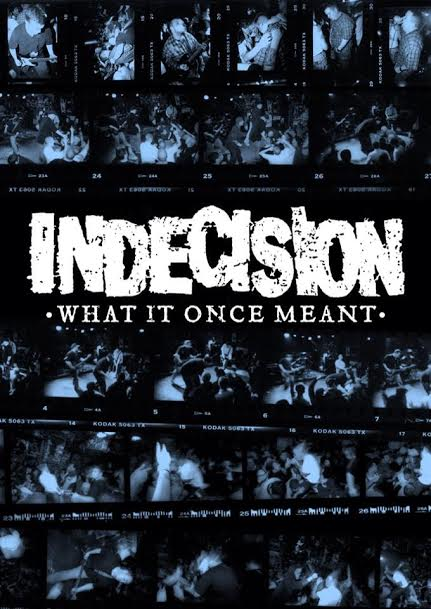 Indecision 'What It Once Meant' documentary screening & DVD pre-order