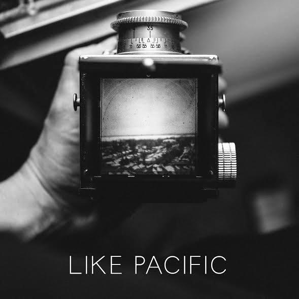 Like Pacific 'Self Titled Ep'