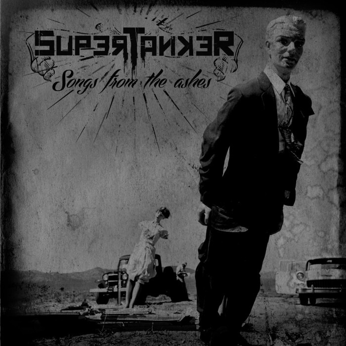 Supertanker 'Songs From The Ashes'