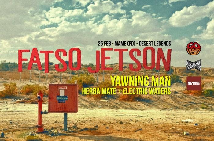Fatso Jetson e Yawning Man: Sotterranei e Go Down Records presentano la notte del deserto