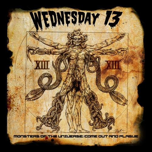 Wednesday 13 'Monsters Of The Universe: Come Out And Plague'