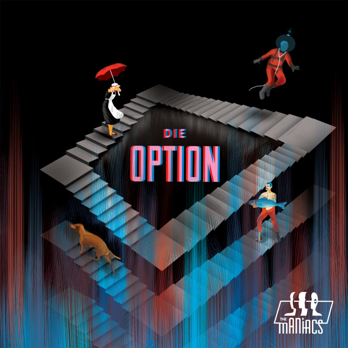 The Maniacs 'Die Option'