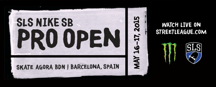 The SLS Nike SB Pro Open kicks off today in Barcelona, Spain. Here streaming!