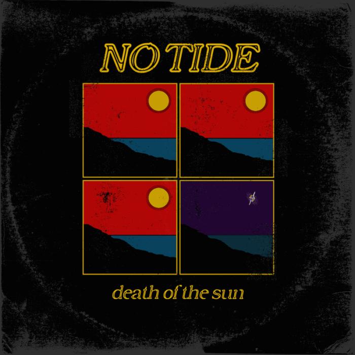 No Tide 'Death Of The Sun'