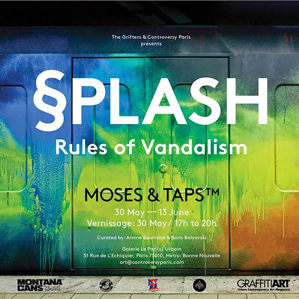 """Moses & Taps's """"Splash – Rules of Vandalism"""" @ Le Paris(s) Urbain, Paris"""