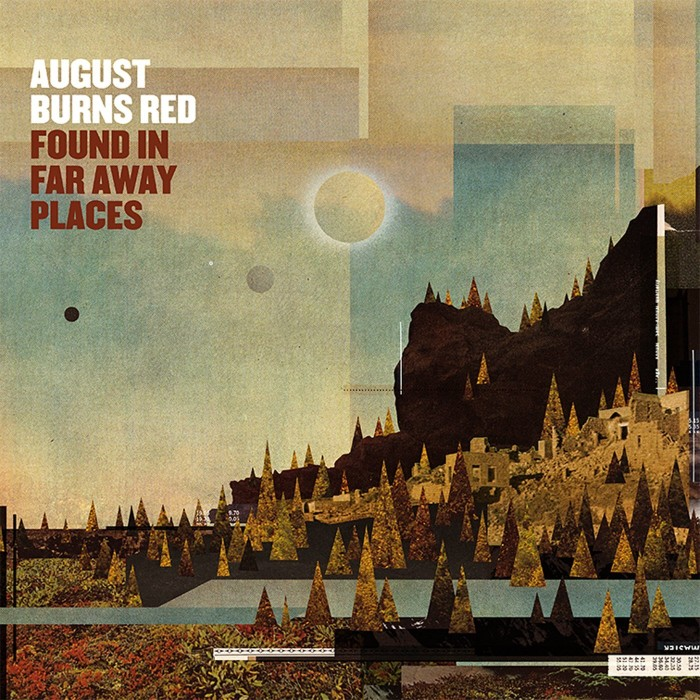 August Burns Red 'Found In Far Away Place'