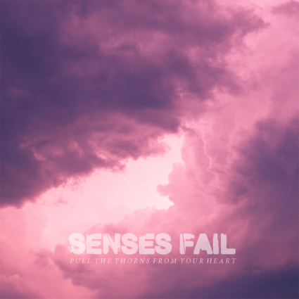 Senses Fail 'Pull The Thorns From Your Heart'