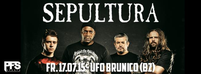 Sepultura live in concert! 17.07.2015 UFO Brunico/Bruneck (Bz)