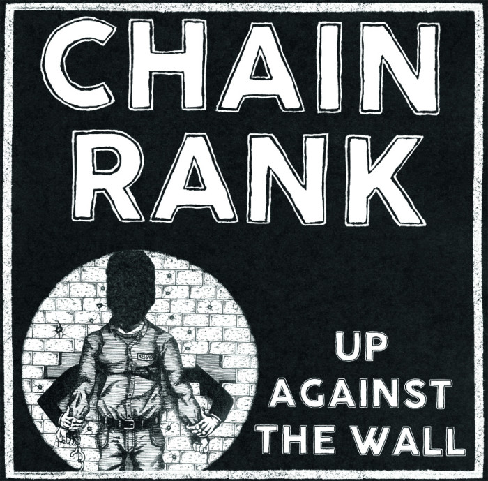 Chain Rank 'Up Against The Wall'