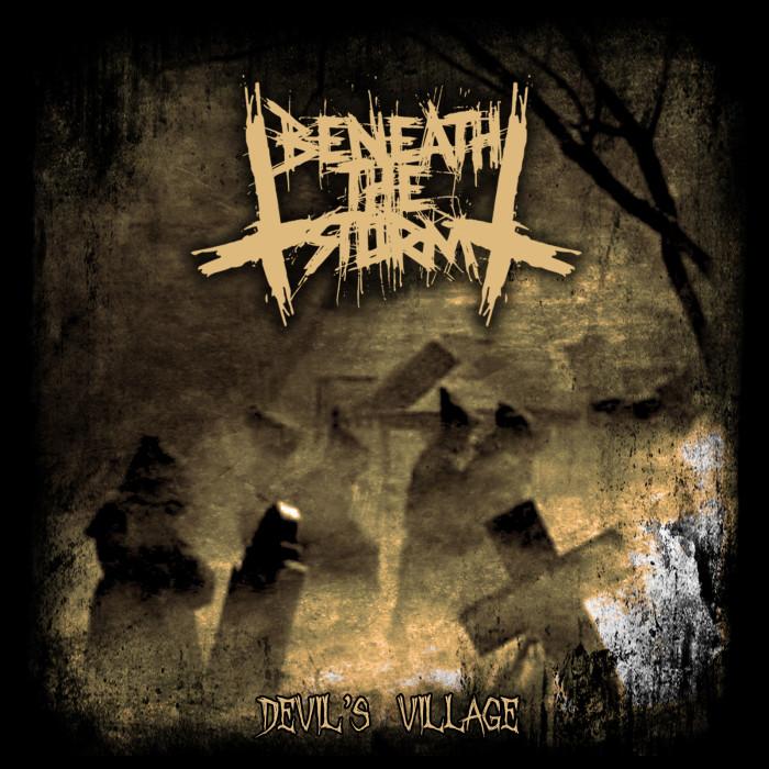 Beneath The Storm 'Devil's Village'