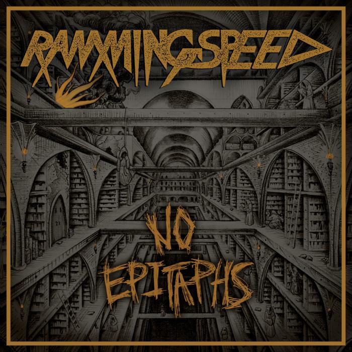 Ramming Speed 'No Epitaphs'