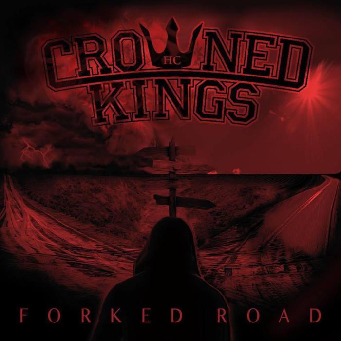 Crowned Kings 'Forked Roads'