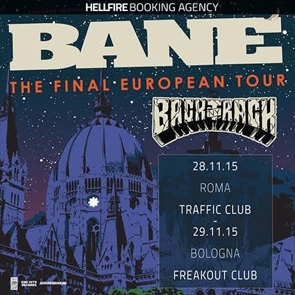 BANE: ULTIMO TOUR EUROPEO ED ULTIMA DUE DATA ITALIANA DI SEMPRE A NOVEMBRE