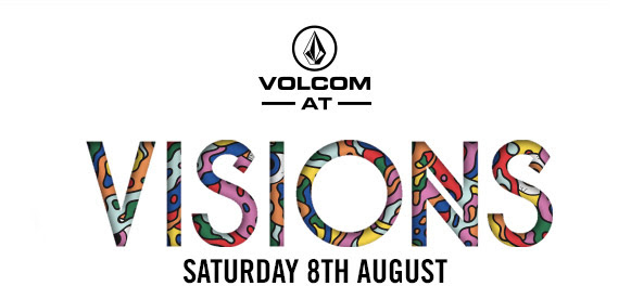Volcom at Visions Festival | Volcom Brand Jeans presents a Real Life Happening | London