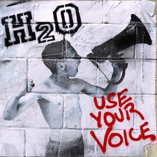 H2O UNVEILS DETAILS FOR NEW FULL-LENGTH ALBUM, 'USE YOUR VOICE'