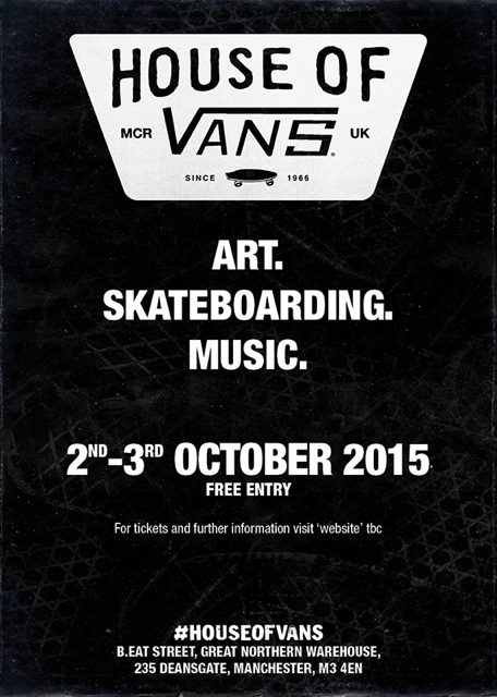 House of Vans Manchester, October 2-3