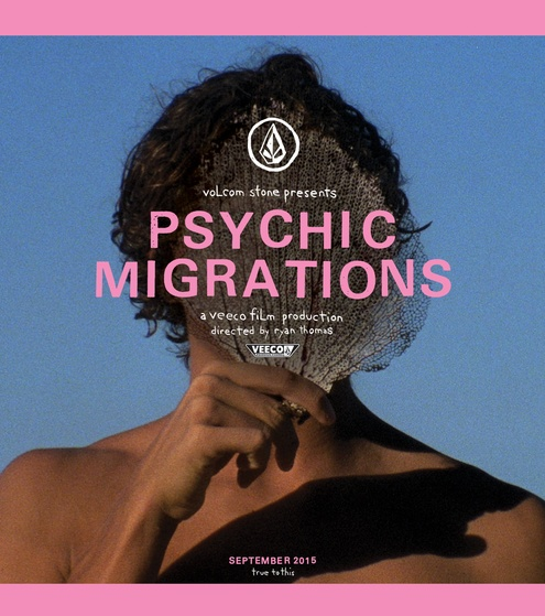 Volcom's 'Psychic Migrations' European movie premiere schedule