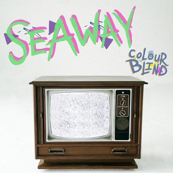 Seaway 'Colour Blind'