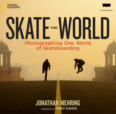'Skate The World' a collaboration of National Geographic, skate photographer Jonathan Mehring, and Levi's Skateboarding