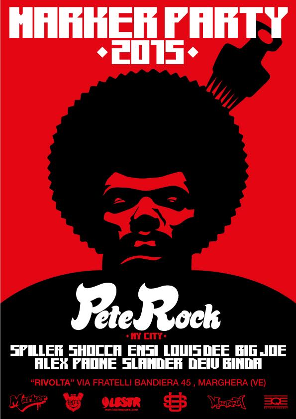 7 Dicembre Marker Party 2015 special guest Pete Rock (NYC) – Rivolta Marghera