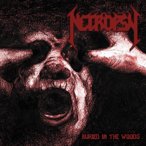 Necropsy 'Buried In The Woods'