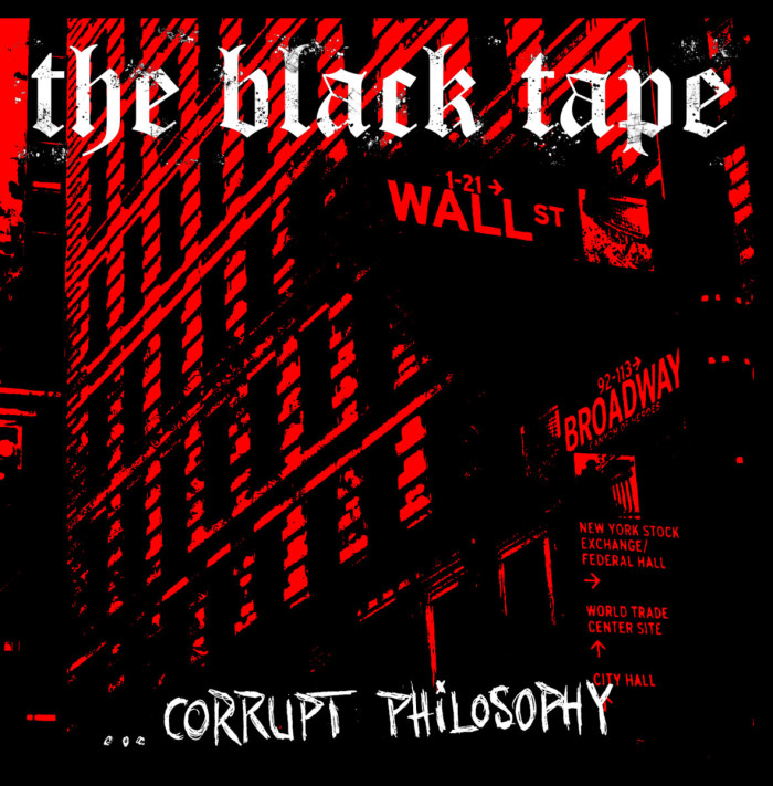 The Black Tape 'Corrupt Philosophy'
