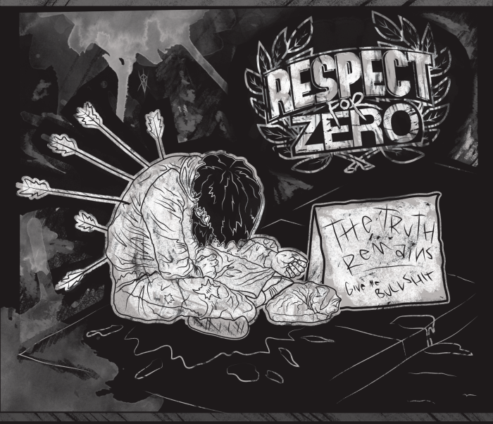 Respect For Zero 'The Truth Remains'