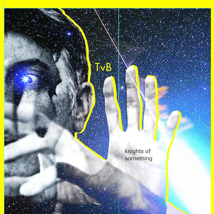 Troy Von Balthazar 'Knigths Of Something'