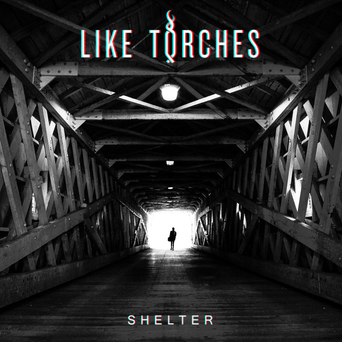 Like Torches 'Shelter'