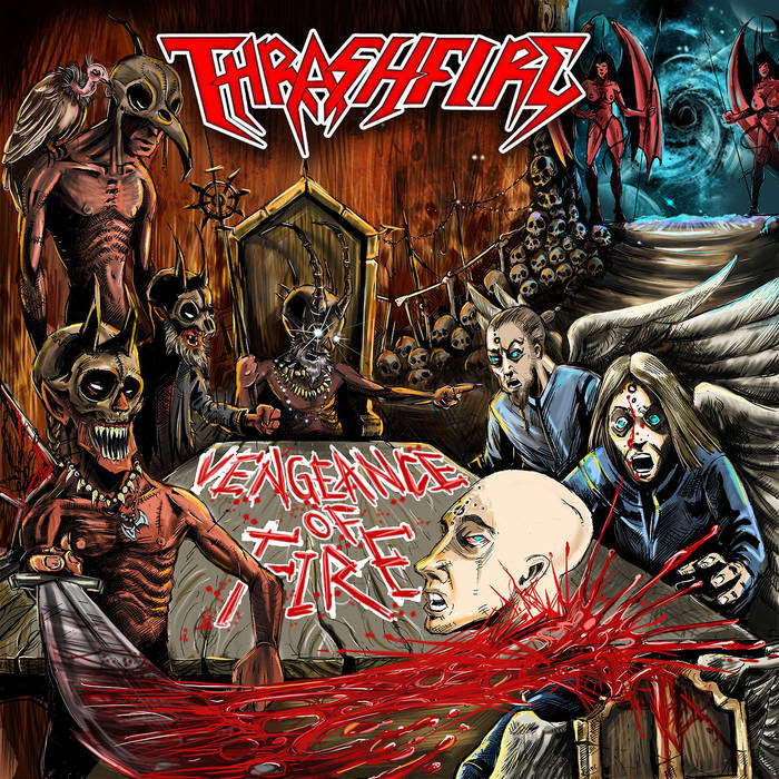 Thrashfire 'Vengeance Of Fire'