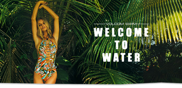 Volcom 'Welcome To Water' – watch the video