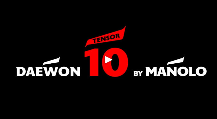 Daewon Tensor 10 by Manolo