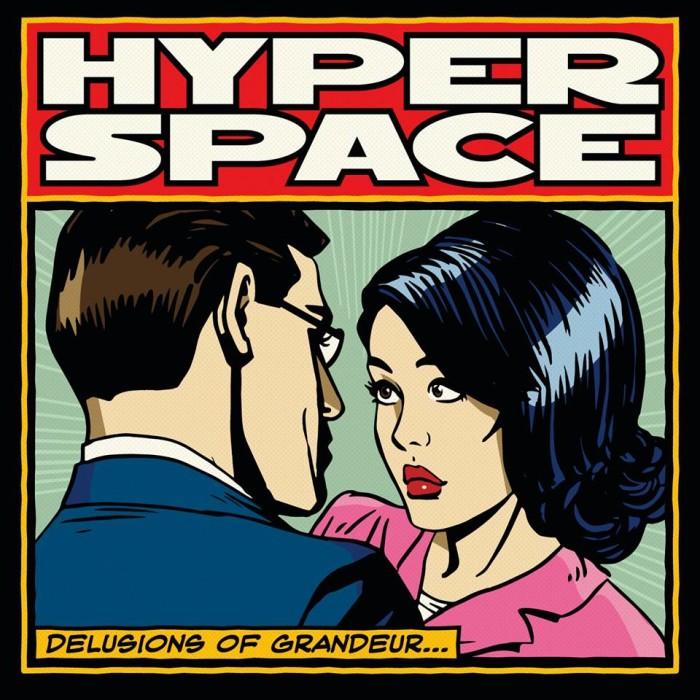 Hyperspace 'Delusions of Grandeur'
