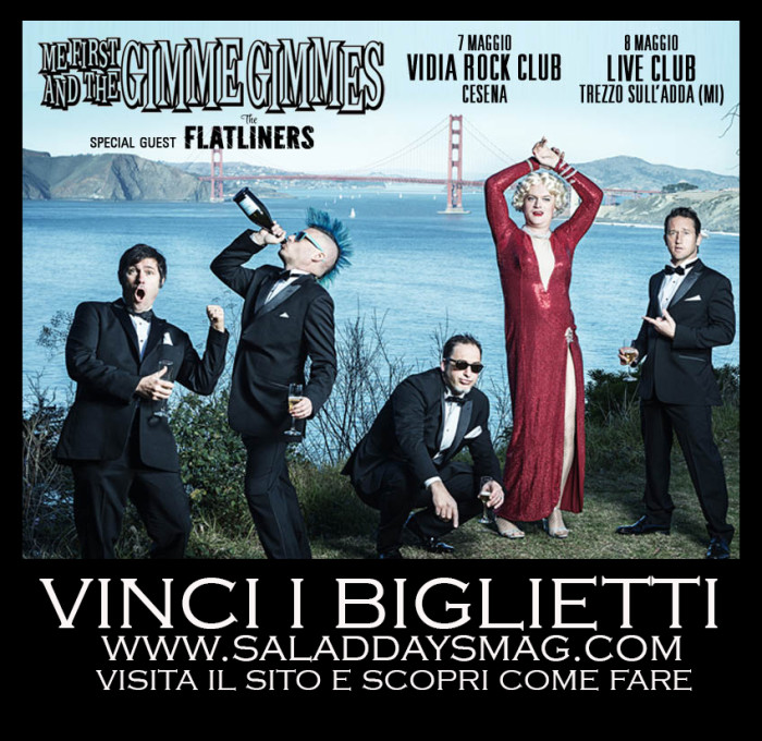 Me First And The Gimme Gimmes vinci i biglietti!