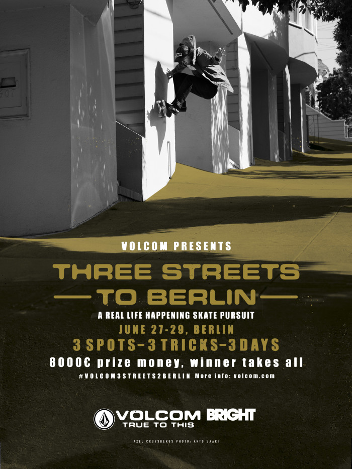 Volcom presents 'Three Streets To Berlin'