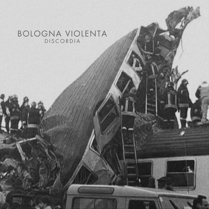 Bologna Violenta 'Discordia'
